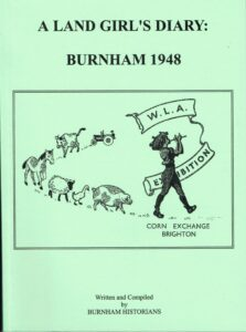 A Land Girl's Diary Burnham 1948