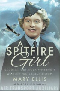 A Spitfire Girl - Mary Ellis front cover