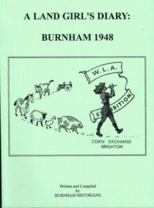 A Land Girl's Diary Burnham 1948