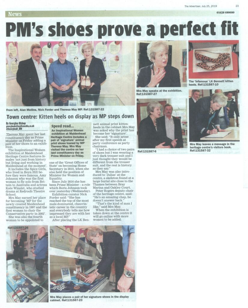 Theresa May MP opened Maidenhead's Inspirational Women exhibition on her final day as Prime Minister, adding her famous
